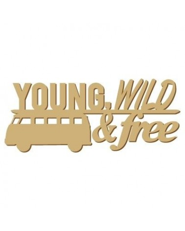 Wood Message 007 Young Wild Free