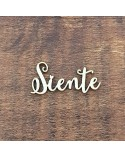 Silueta Texto 040 Siente - Madera